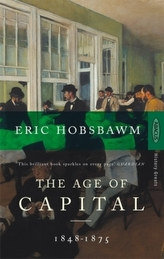The Age of Capital 1848-1875