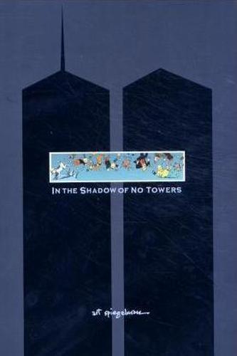 In the Shadow of No Towers. Im Schatten keiner Türme, englische Ausgabe - Art Spiegelman