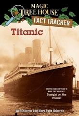 Magic Tree House Fact Tracker - Titanic