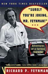 Surely You're Joking, Mr Feynman!