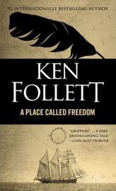 Place Called Freedom. Die Brücken der Freiheit, englische Ausgabe .