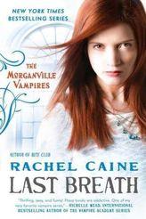 The Morganville Vampires - Last Breath