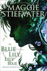 Blue Lily, Lily Blue. Was die Spiegel wissen, englische Ausgabe