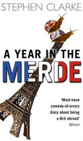 A Year in the Merde. Ein Engländer in Paris, englische Ausgabe