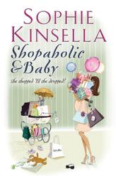 Shopaholic & Baby. Prada, Pumps und Babypuder, englische Ausgabe