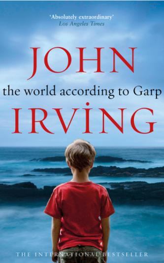 The World According to Garp. Garp und wie er die Welt sah, englische Ausgabe - John Irving