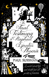 The Final Testimony of Raphael Ignatius Phoenix. Das letzte Geständnis des Raphael Ignatius Phoenix, englische Ausgabe