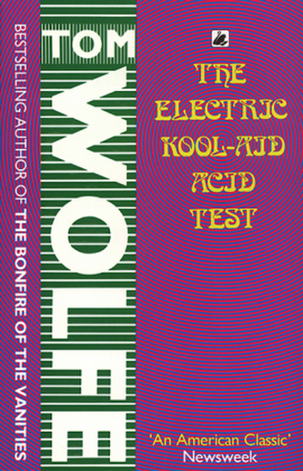 an analysis of the electric kool aid acid test by tom wolfe