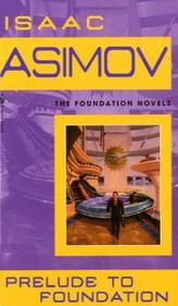 Prelude to Foundation. Die Rettung des Imperiums, englische Ausgabe
