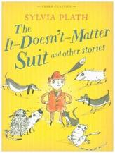 The It Doesn't Matter Suit and Other Stories