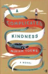 A Complicated Kindness. Ein komplizierter Akt der Liebe, englische Ausgabe