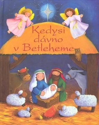 Kedysi dávno v Betleheme