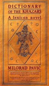 Dictionary of the Khazars, Male Edition. Das Chasarische Wörterbuch, männliches Exemplar, englische Ausgabe