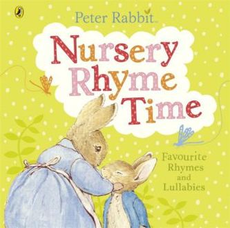 Peter Rabbit: Nursery Rhyme Time - Beatrix Potter