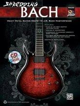 Shredding Bach, für Gitarre, w. Audio-CD