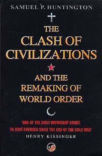 clash of civilizations and the remaking
