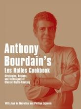 Anthony Bourdain's Les Halles Cookbook