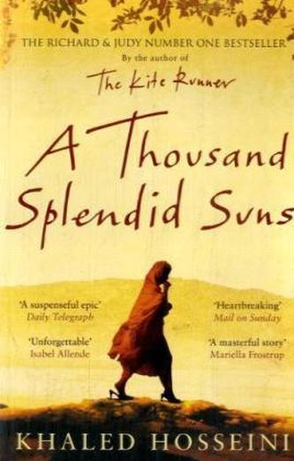 A Thousand Splendid Suns. Tausend strahlende Sonnen, englische Ausgabe - Khaled Hosseini