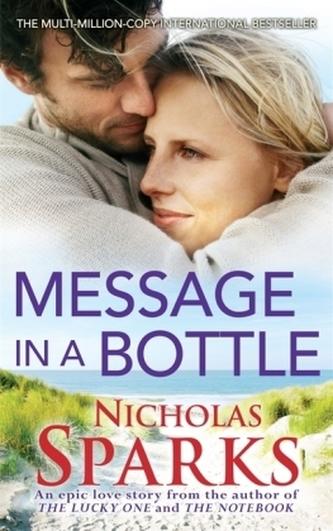 Message in a Bottle. Weit wie das Meer, englische Ausgabe - Nicholas Sparks