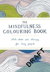 The Mindfulness Colouring Book. Das Achtsamkeits-Malbuch, englische Ausgabe