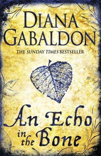 An Echo in the Bone. Echo der Hoffnung, englische Ausgabe - Diana Gabaldon