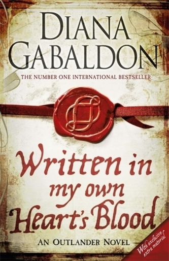 Written in My Own Heart's Blood. Ein Schatten von Verrat und Liebe, englische Ausgabe - Diana Gabaldon
