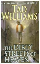 The Dirty Streets of Heaven. Die dunklen Gassen des Himmels, englische Ausgabe