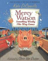 Mercy Watson - Something Wonky This Way Comes