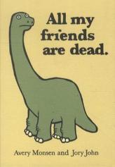 All My Friends Are Dead. Alle meine Freunde sind tot, englische Ausgabe