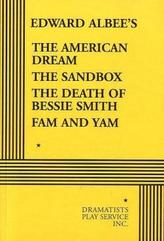 The American Dream, The Sandbox, The Death of Bessie Smith, Fam and Yam