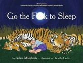 Go the F..k to Sleep. Verdammte Scheiße, schlaf ein! , englische Ausgabe