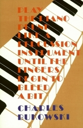 Play The Piano Like A Percussion Instrument Until The Fingers Begin To Bleed A Bit