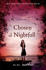 Shadow Falls - Chosen at Nightfall. Shadow Falls Camp - Erwählt in tiefster Nacht, englische Ausgabe