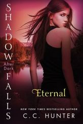 Shadow Falls: After Dark - Eternal. Shadow Falls: After Dark - Unter dem Nachthimmel, englische Ausgabe