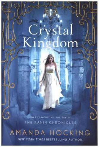 Kanin Chronicles - Crystal Kingdom - Amanda Hocking