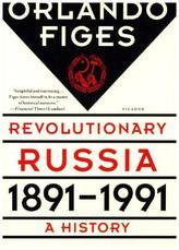 Revolutionary Russia, 1891-1991. Hundert Jahre Revolution, englische Ausgabe