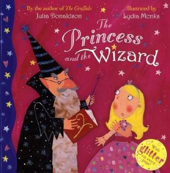 The Princess and the Wizard (The Illustrated Edition) - Julia Donaldson