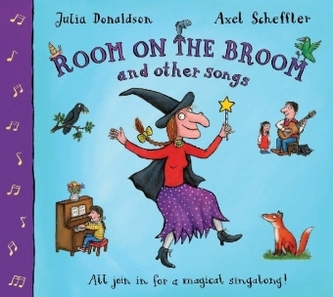 Room On the Broom And Other Songs, w. Audio-CD - Julia Donaldson