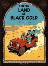 The Adventures of Tintin - Land of Black Gold. Im Reiche des Schwarzen Goldes, englische Ausgabe