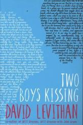 Two Boys Kissing. Two Boys Kissing - Jede Sekunde zählt, englische Ausgabe