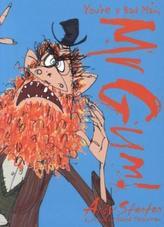 You're a Bad Man, Mr. Gum!. Sie sind ein schlechter Mensch, Mr Gum!, englische Ausgabe