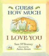 Guess How Much I Love You. Weißt du eigentlich, wie lieb ich dich hab?, englische Ausgabe