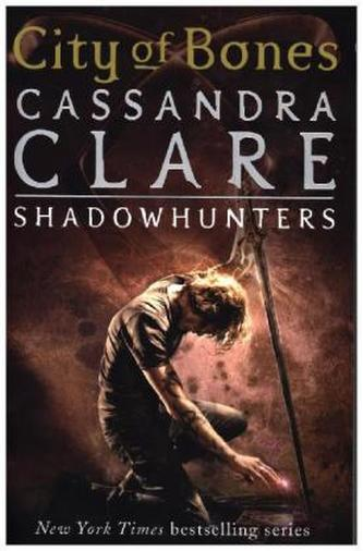 The Mortal Instruments - City of Bones, English edition. Chroniken der Unterwelt - City of Bones, englische Ausgabe - Clare, Cassandra