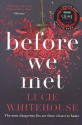 Before We Met. Eine perfekte Lüge, englische Ausgabe
