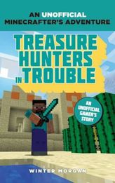 Minecrafters: Treasure Hunter's Trouble