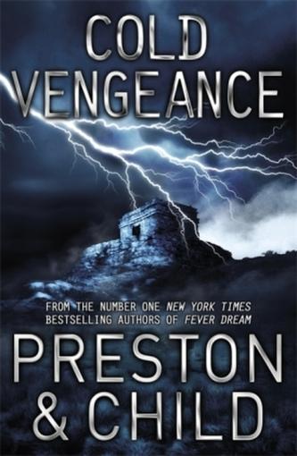 Cold Vengeance. Revenge - Eiskalte Täuschung, englische Ausgabe - Preston, Douglas