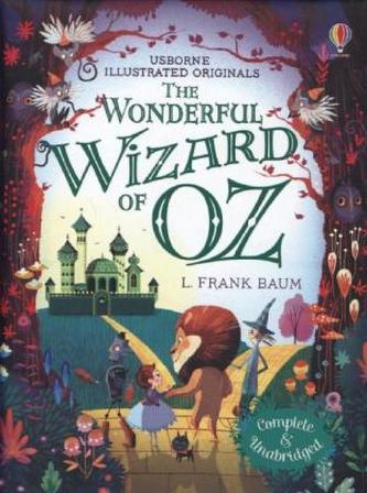 The Wonderful Wizard of Oz - Baum, Lyman Frank