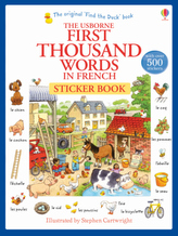 The Usborne First Thousand Words in French Sticker Book