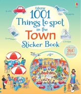 Usborne 1001 Things to Spot in the Town Sticker Book