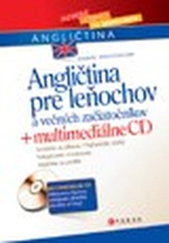 Angličtina pre leňochov a večných začiatočníkov + multimediálne CD
